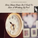 wedding dj hours