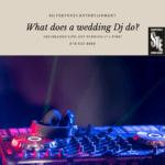 wedding Dj do